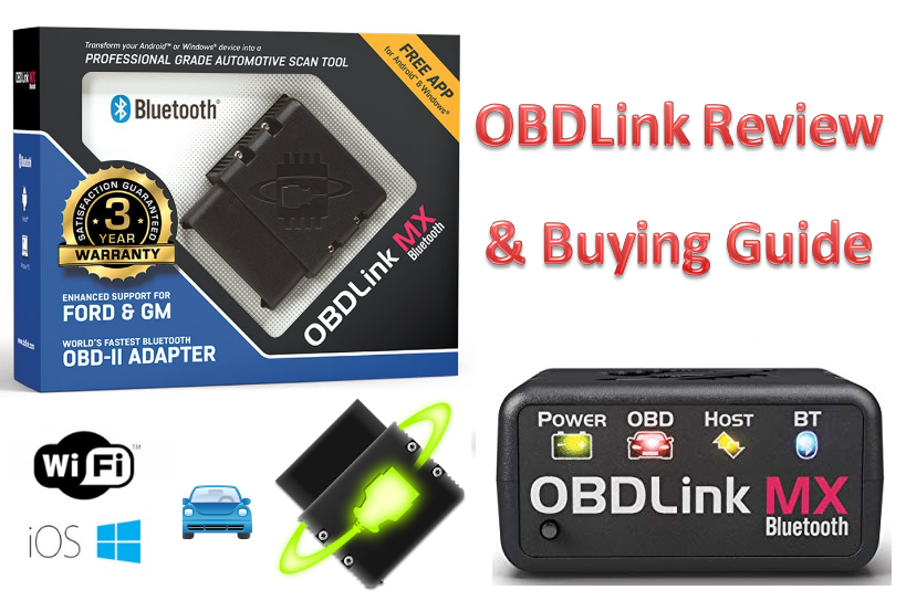 Best OBDLink Scan Tool: Top Four Picks Complete Review and